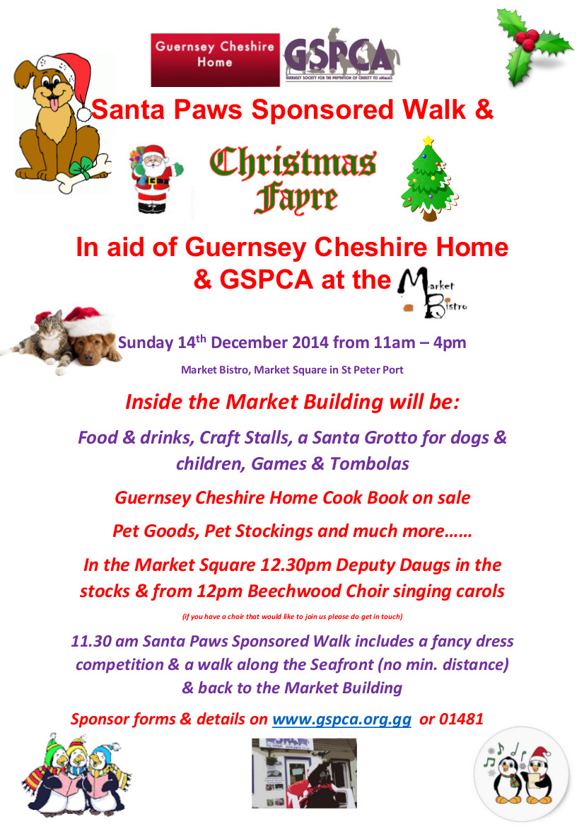 Santa Paws Sponsored Dog Walk & Christmas Fayre at the Market Bistro Sunday 14th December with the Guernsey Cheshire Home